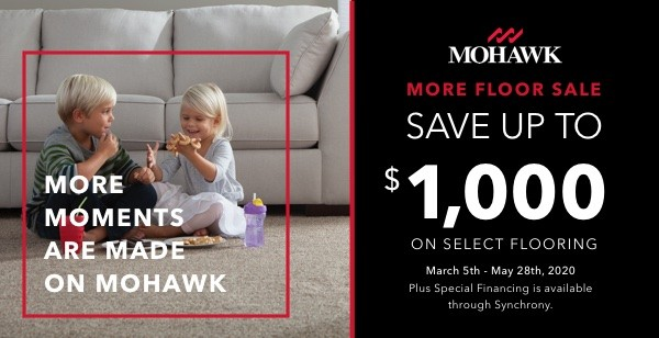 Mohawk More Floor Sale - Save up to $1,000 on select flooring - March 5th - May 28th, 2020- Plus special financing is available through Synchrony. | McCool's Flooring